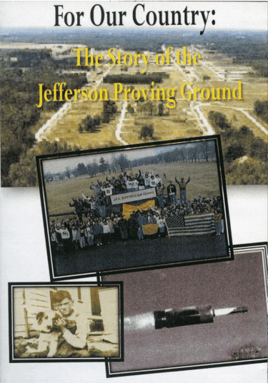 Picture of the cover of a DVD titled For Our Country: The Story of the Jefferson Proving Ground