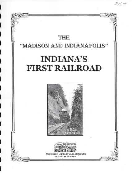 "Picture of the cover of a book titled The ""Madison and Indianapolis"": Indiana's First Railroad"