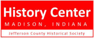 Jefferson County Historical Society, Madison, IN