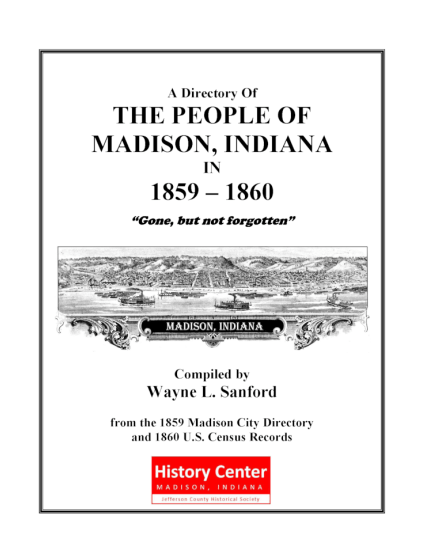 Picture of the cover of a book titled Gone but not Forgotten: The People of Madison, Indiana in 1859 – 1860